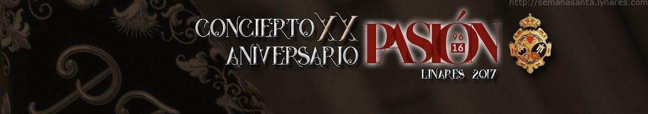Concierto XX Aniversario Pasión | Linares 2017-by Savio